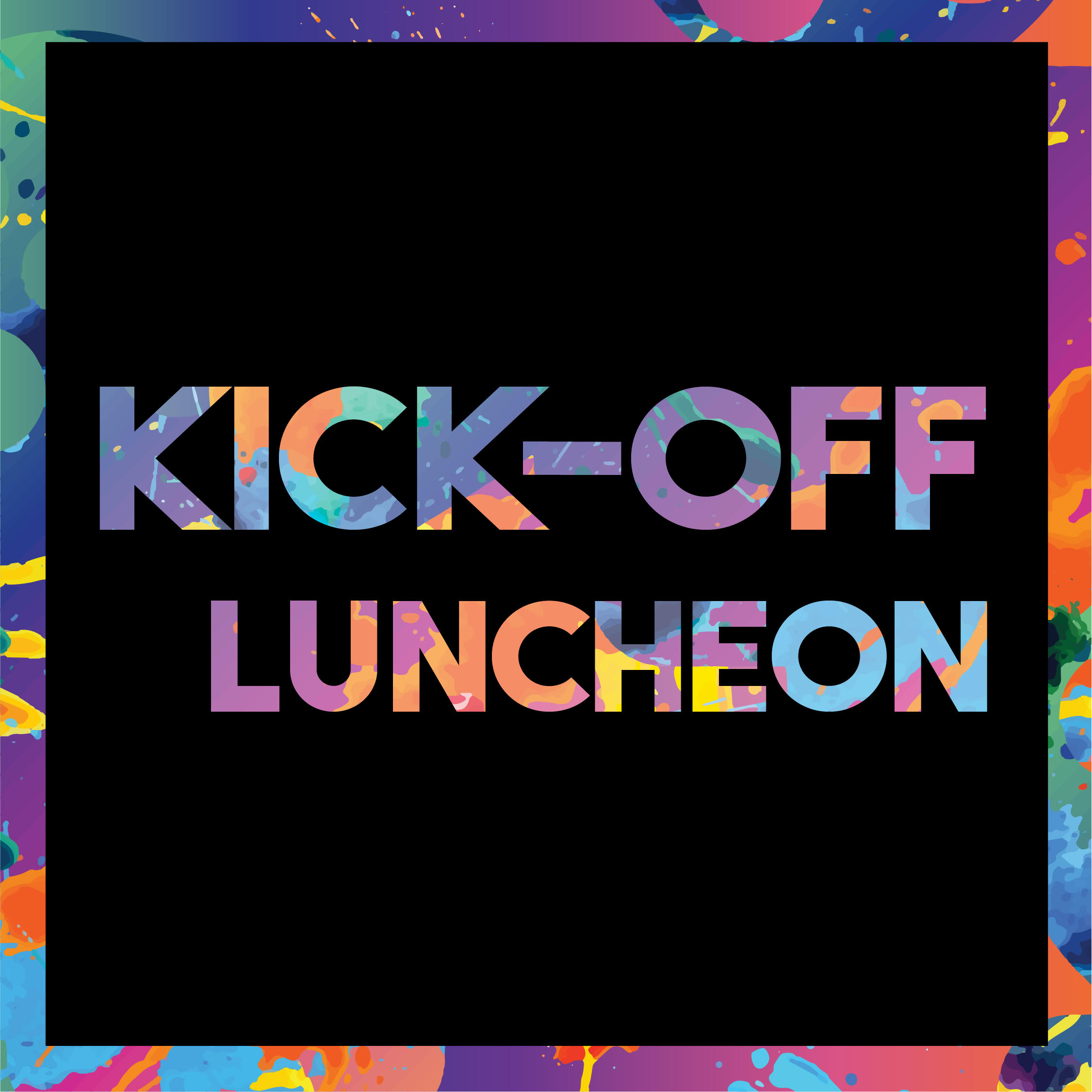 KICK-OFF LUNCHEON