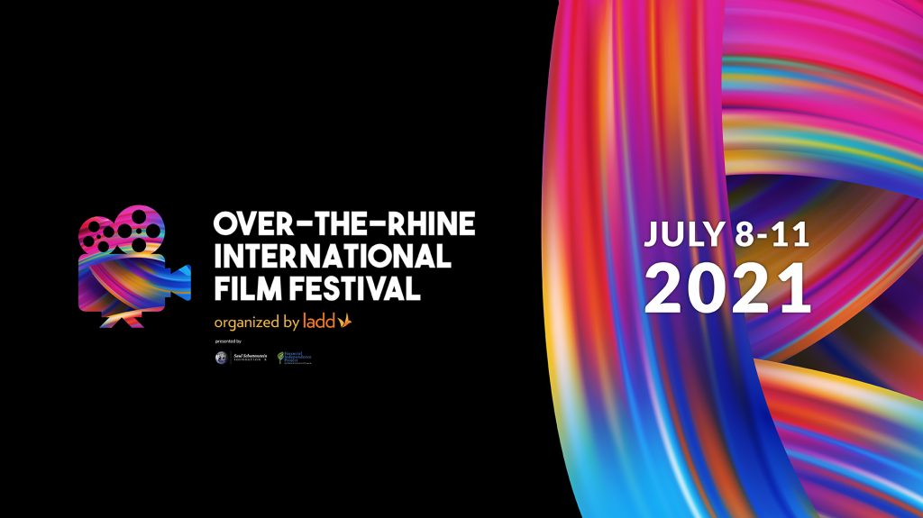 Colorful graphic with the Over-the-Rhine International Film Festival logo and the dates July 8-11, 2021